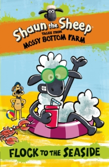 Shaun the Sheep: Flock to the Seaside, Paperback