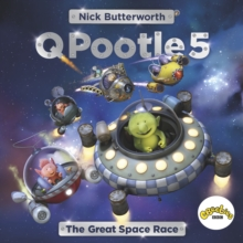 Q Pootle 5 : The Great Space Race, Paperback