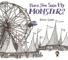 Have You Seen My Monster?, Hardback