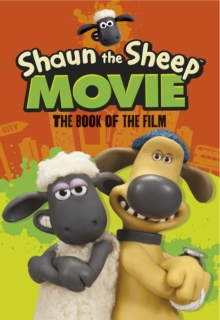 Shaun the Sheep Movie: The Book of the Film, Paperback