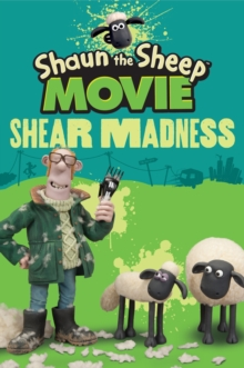 Shaun the Sheep Movie - Shear Madness, Paperback