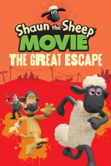 Shaun the Sheep Movie - The Great Escape, Paperback