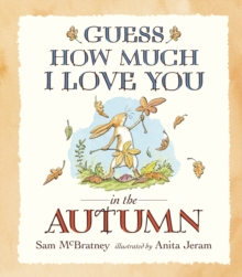Guess How Much I Love You in the Autumn, Paperback Book