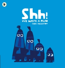Shh! We Have a Plan, Paperback Book
