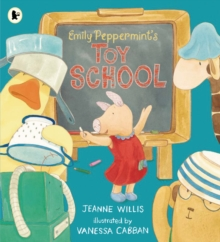 Emily Peppermint's Toy School, Paperback