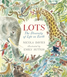 Lots : The Diversity of Life on Earth, Hardback Book