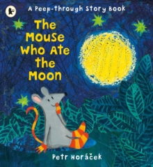The Mouse Who Ate the Moon, Paperback