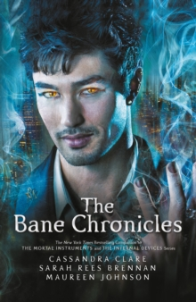 The Bane Chronicles, Hardback