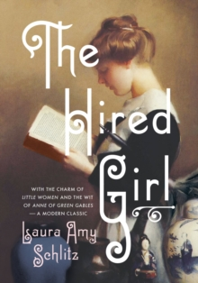 The Hired Girl, Hardback