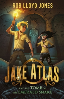 Jake Atlas and the Tomb of the Emerald Snake, Paperback
