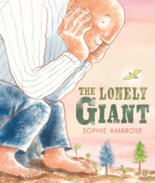 The Lonely Giant, Hardback
