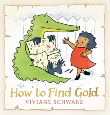 How to Find Gold, Hardback Book