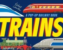 Trains : A Pop-Up Railway Book, Hardback