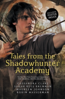 TALES FROM THE SHADOWHUNTER ACADEMY, Hardback