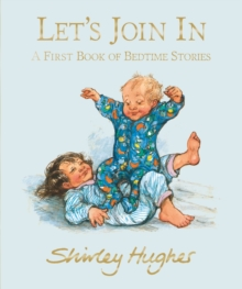 Let's Join in : A First Book of Bedtime Stories, Hardback Book