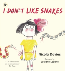 I (Don't) Like Snakes, Paperback Book