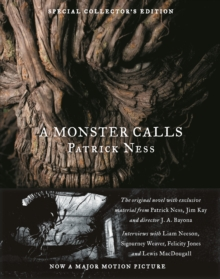 A Monster Calls: Special Collector's Edition, Hardback