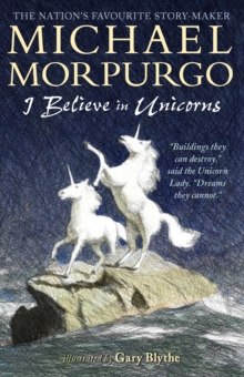 I Believe in Unicorns, Paperback