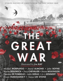 The Great War: Stories Inspired by Objects from the First World War, Paperback