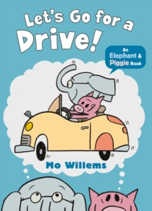Let's Go for a Drive!, Paperback Book