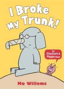 I Broke My Trunk!, Paperback