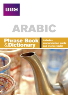 BBC Arabic Phrasebook and Dictionary, Paperback