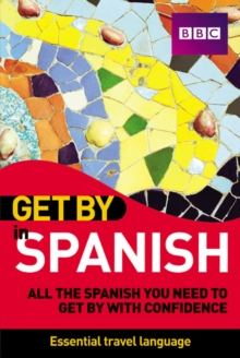 Get by in Spanish, Paperback