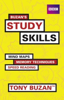 Buzan's Study Skills : Mind Maps, Memory Techniques, Speed Reading and More!, Paperback