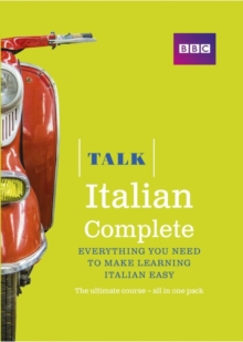 Talk Italian Complete (Book/CD Pack) : Everything You Need to Make Learning Italian Easy, Mixed media product