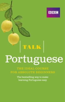 Talk Portuguese : The Ideal Portuguese Course for Absolute Beginners, Mixed media product Book