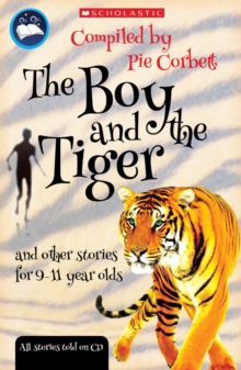 The Boy and the Tiger and Other Stories for 9 to 11 Year Olds, Mixed media product Book