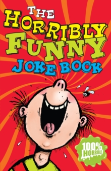 The Horribly Funny Joke Book, Paperback