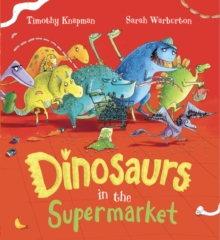 Dinosaurs in the Supermarket!, Paperback