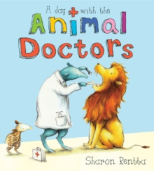 A Day with the Animal Doctors, Paperback