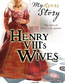 Henry VIII's Wives, Paperback