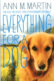 Everything for a Dog, Paperback Book