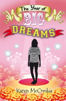The Year of Big Dreams, Paperback