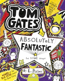 Tom Gates is Absolutely Fantastic (at Some Things), Paperback