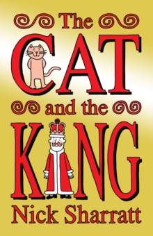 The Cat and the King, Hardback Book