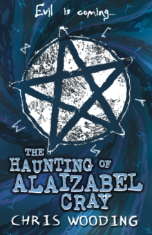 The Haunting of Alaizabel Cray, Paperback