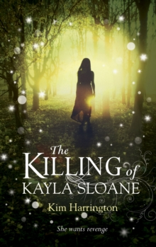 The Killing of Kayla Sloane, Paperback Book