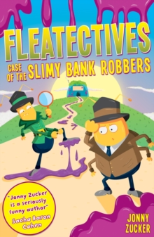 Case of the Slimy Bank Robbers, Paperback