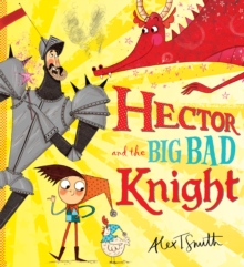 Hector and the Big Bad Knight, Paperback