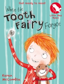 When the Tooth Fairy Forgot, Paperback