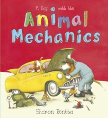 A Day with the Animal Mechanics, Paperback