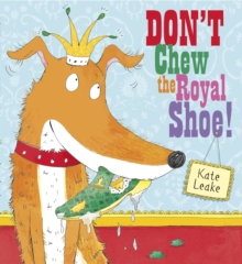 Don't Chew the Royal Shoe, Paperback