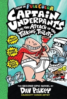 Captain Underpants and the Attack of the Talking Toilets, Hardback