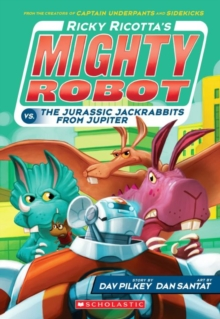 Ricotta's Mighty Robot vs the Jurassic Jack Rabbits from Jupiter, Paperback