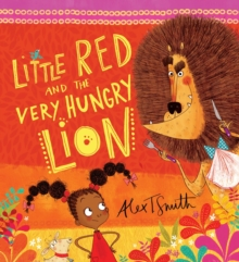 Little Red and the Very Hungry Lion, Paperback