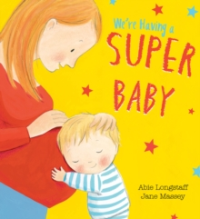 We're Having a Super Baby, Paperback